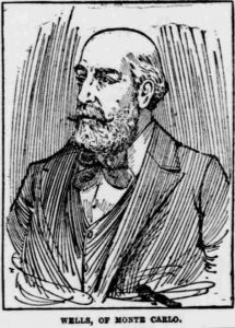Charles Deville Wells, as described in 'the man who broke the bank at Monte Carlo' by Robin Quinn, author