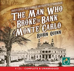 The Man who Broke the Bank at Monte Carlo - Audiobook (8 audio CDs or 2 MP3 CDs)